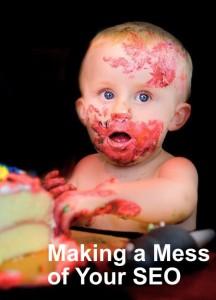 SEO - Making A Mess