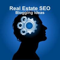 Real Estate SEO - Blog Ideas