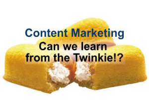 Twinkies and Content Marketing