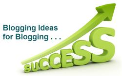 Blogging Improvement Ideas