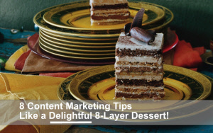 8 Content Marketing Tips