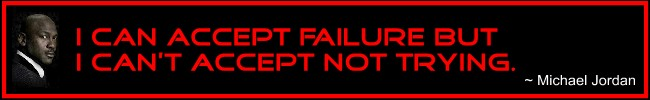 Failure means you're trying. This is vital!