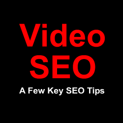 Video SEO - Some Essential Tips