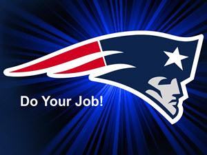 New England Patriots - Do Your Job -  Business Lesson