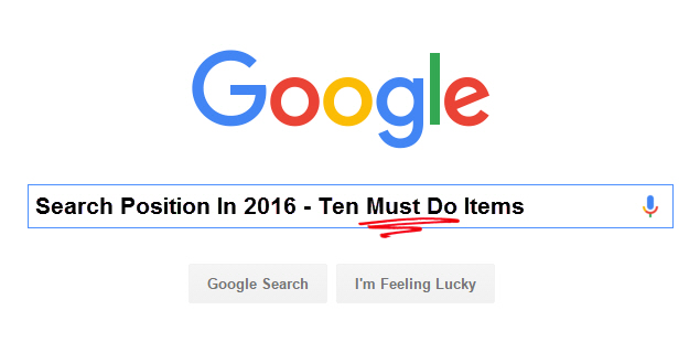 10 Must Do Items to Improve Search Position in 2016