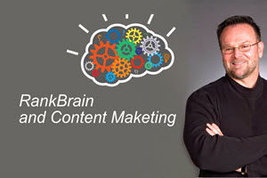 RankBrain and Content Marketing