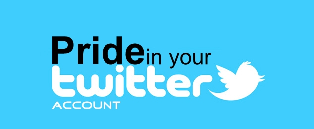 Twitter Tips - Being Proud of Your Account