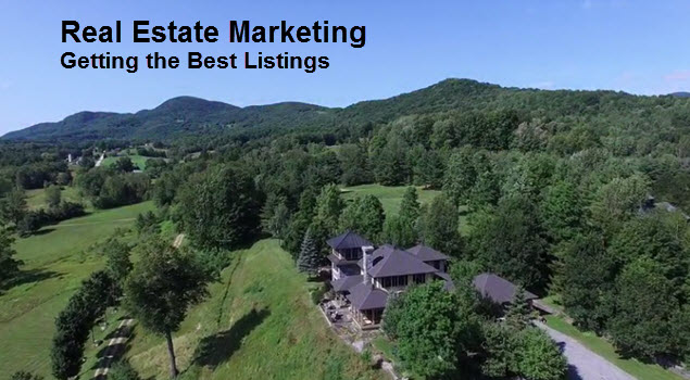 Real Estate Marketing - Getting The Best Listings